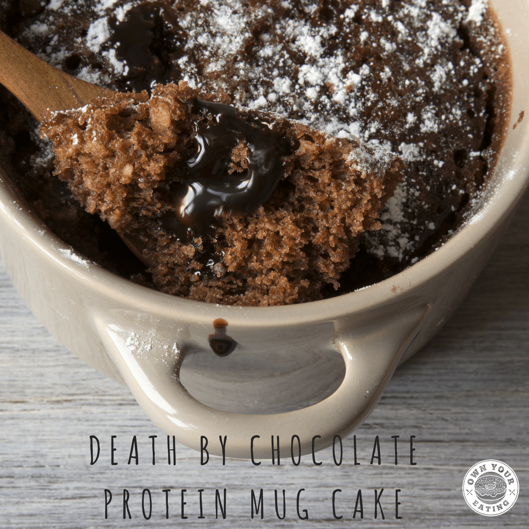 Death by Chocolate Protein Mug Cake Recipe - Own Your ...