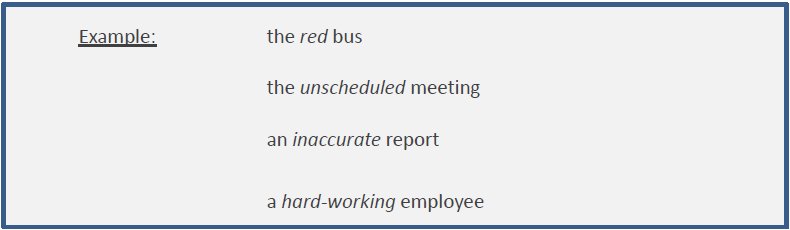 Example: The red bus, the unscheduled meeting