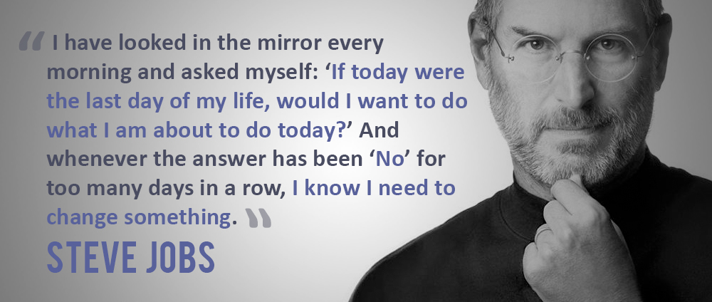 I have looked in the mirror every morning and asked myself
