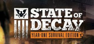 State Of Decay Year – One Survival Edition