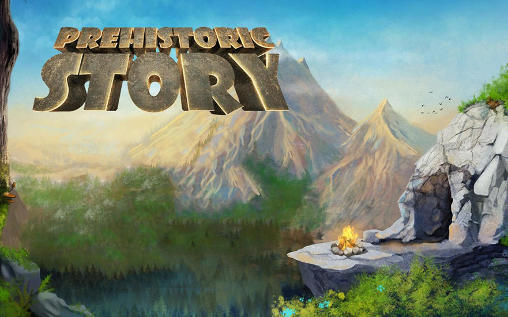 Prehistoric Story Android