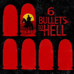 6 Bullets to Hell