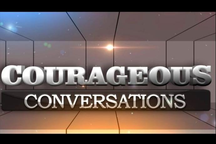 Courageous Conversations 640px_-7818698518945053885