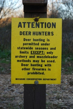 Deer hunting sign - East side parking lot.