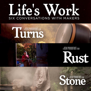 Life's Work videos – Conversations with Master Craftsmen