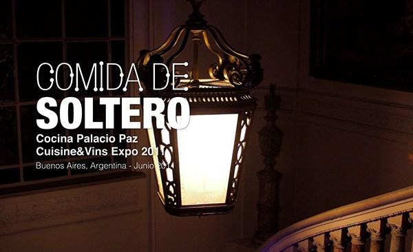 Comida de Soltero 3 (Cuisine&Vins Expo)