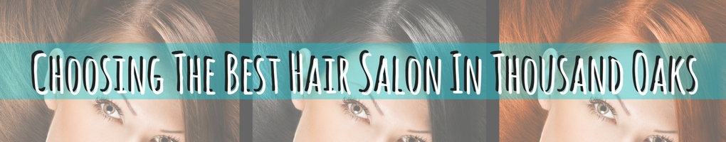 best hair salon in thousand oaks ca
