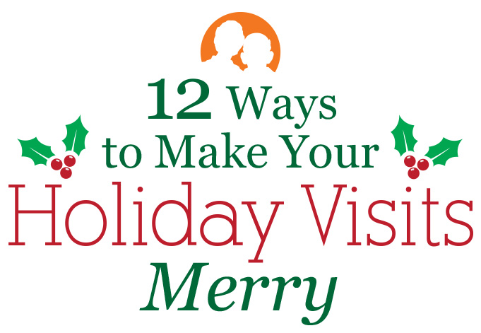 Make holiday visits merry