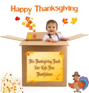 Teach your child about True Thankfulness