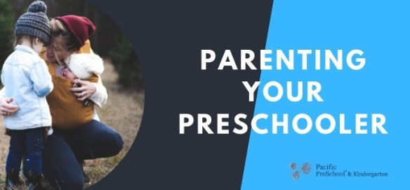 Parenting Your Preschooler