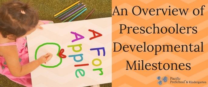 An Overview of Preschoolers Developmental Milestones