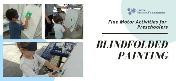 Fine Motor Activities - Blindfolded painting