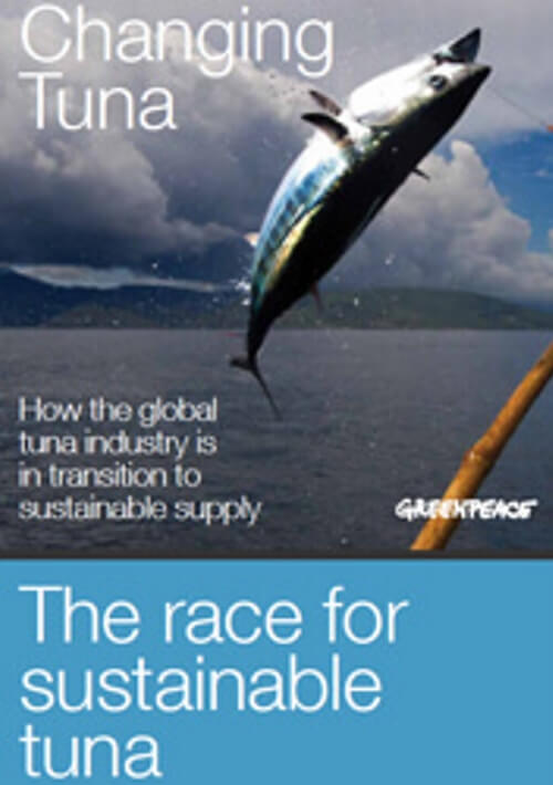 Changing Tuna: How the global tuna industry is in transition to sustainable supply