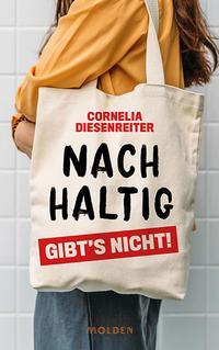 Nachhaltig gibt´s nicht! Molden Verlag in Verlagsgruppe Styria GmbH & Co. KG
