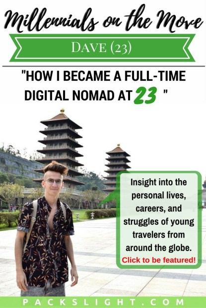 Read how 23 year old Dave took the road less traveled and became a full-time digital nomad!