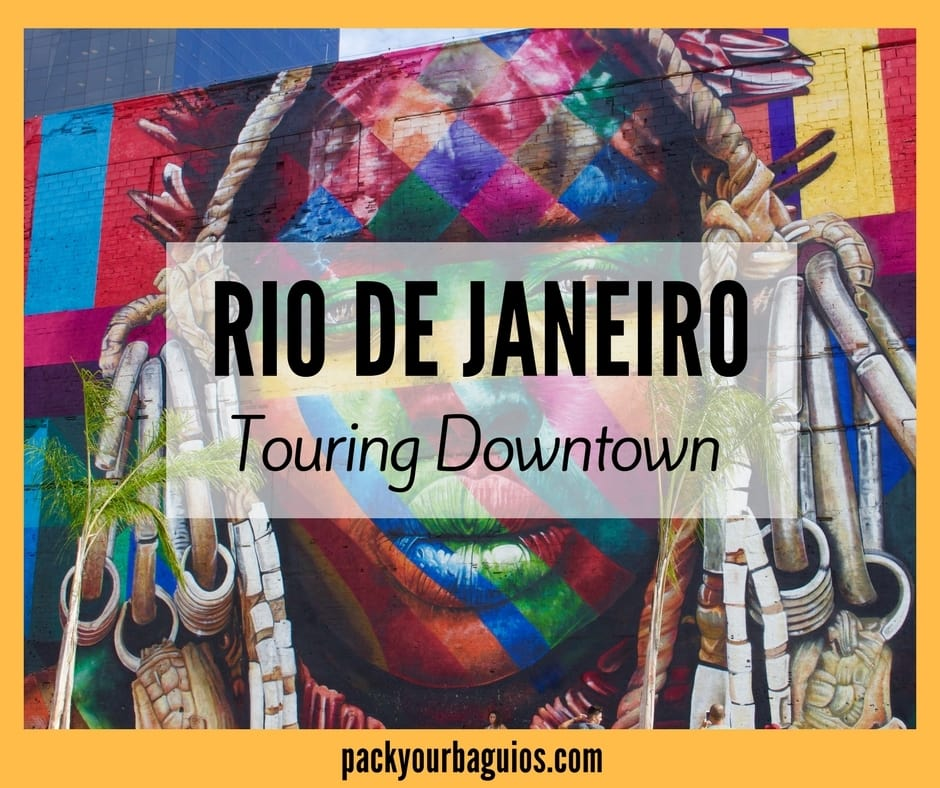 Rio de Janeiro- Touring Downtown