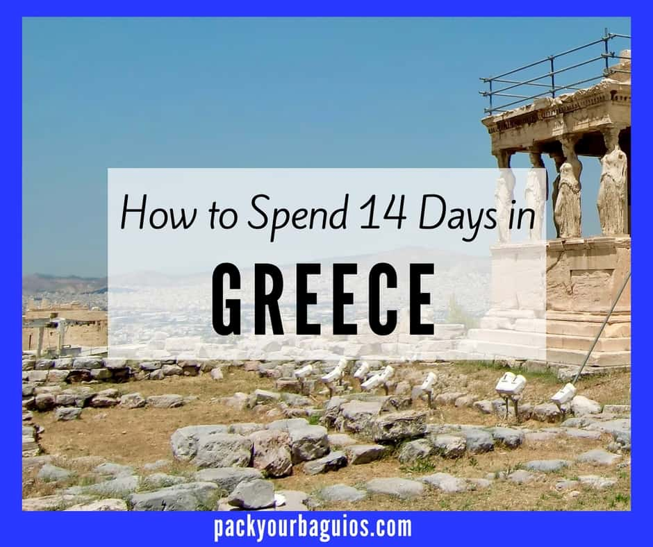 How to Spend 14 Days in Greece
