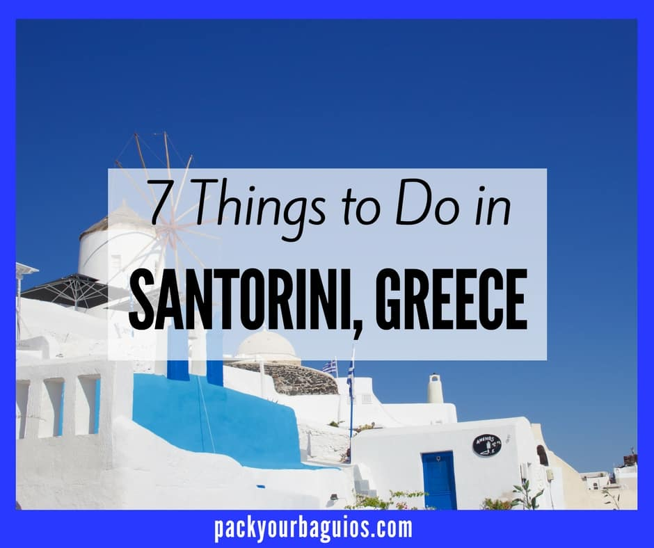 7 Things to Do in Santorini, Greece