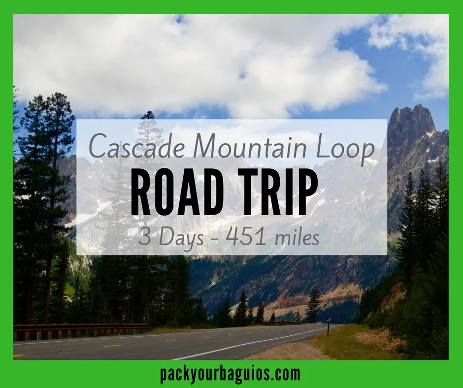 Cascade Mountain Loop Road Trip