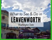 What to See & Do in Leavenworth, Washington State