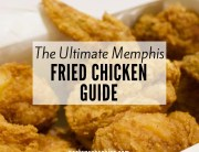 The Ultimate Memphis Fried Chicken Guide
