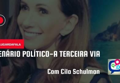 Cila Schuman fala sobre as eleições 2022, pesquisas e a possibilidade de uma 3ª Via