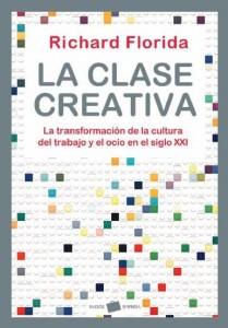 Clase Creativa. Richard Florida