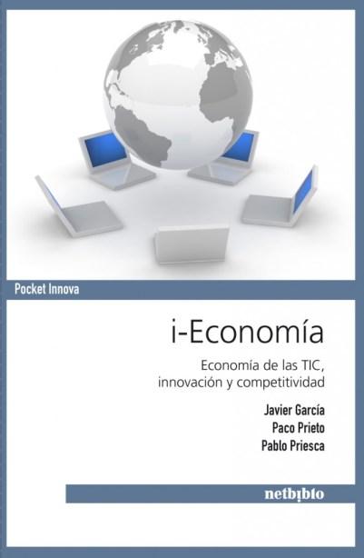 i-economia, Paco Prieto, Javier García y Pablo Priesca