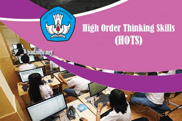 Pola High Order Thinking Skills (HOTS)