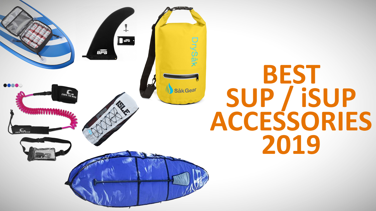 best sup isup accessories 2019