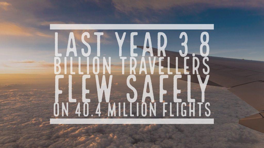 3.8 billion travellers flew safely on 40.4 million flights