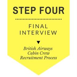 British Airways Cabin Crew Recruitment - Step by Step Process 2017 - Step 4 - Final Interview