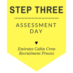Emirates cabin crew recruitment step by step process - Step Three - Assessment Day