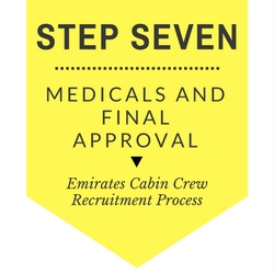 The Emirates cabin crew step by step process - Step seven - Medicals and final approval