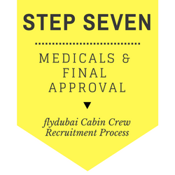 flydubai Cabin Crew Recruitment - Step by Step Process 2017 - Step 6 - Medical and Final Approval