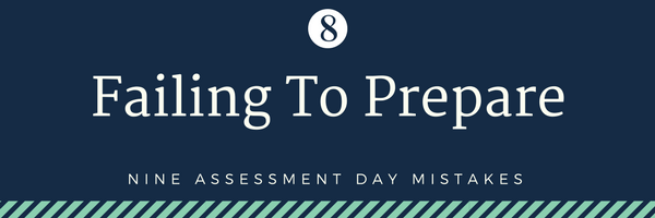 none cabin crew assessment day mistakes - 8. Failing to prepare