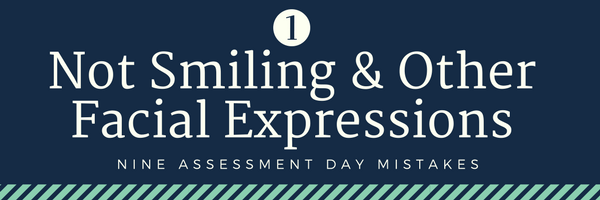 Nine cabin crew assessment day mistakes - 1. Not Smiling & Other Facial Expressions
