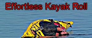 Effortless Kayak Rolling