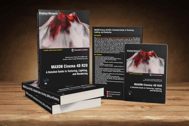 MAXON Cinema 4D R20: A Detailed Guide to Texturing, Lighting, and Rendering [Book]