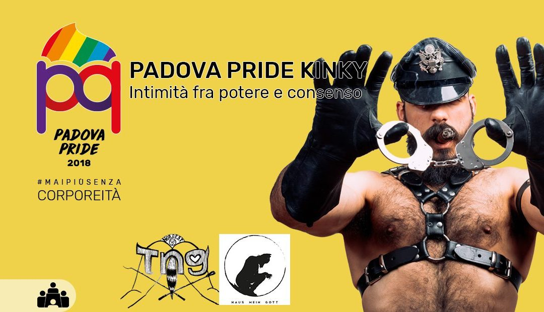 Padova Pride Kinky. Intimità fra potere e consenso