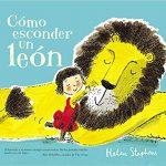 Cómo esconder un león