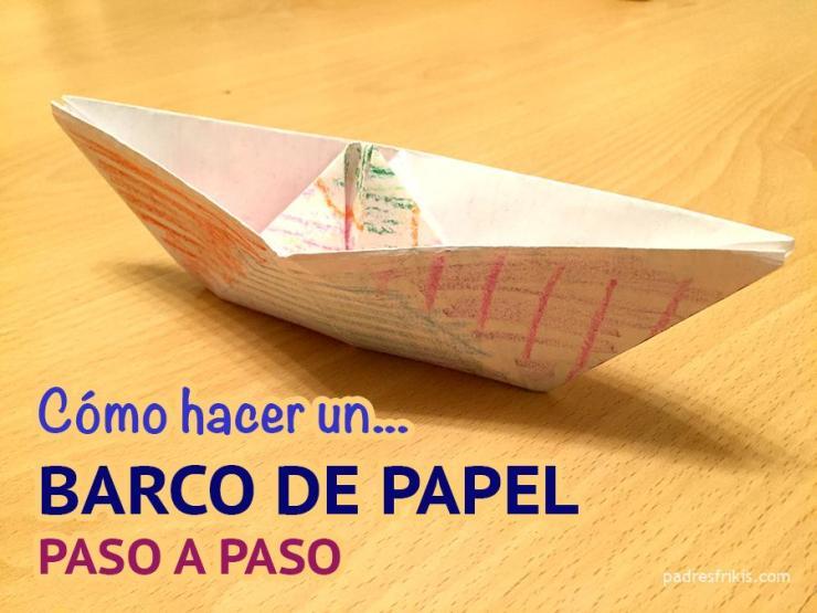 Cómo hacer un barco de papel paso a paso