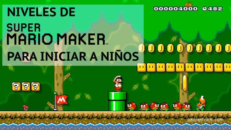 Niveles fáciles de Super Mario Maker para iniciar a niños