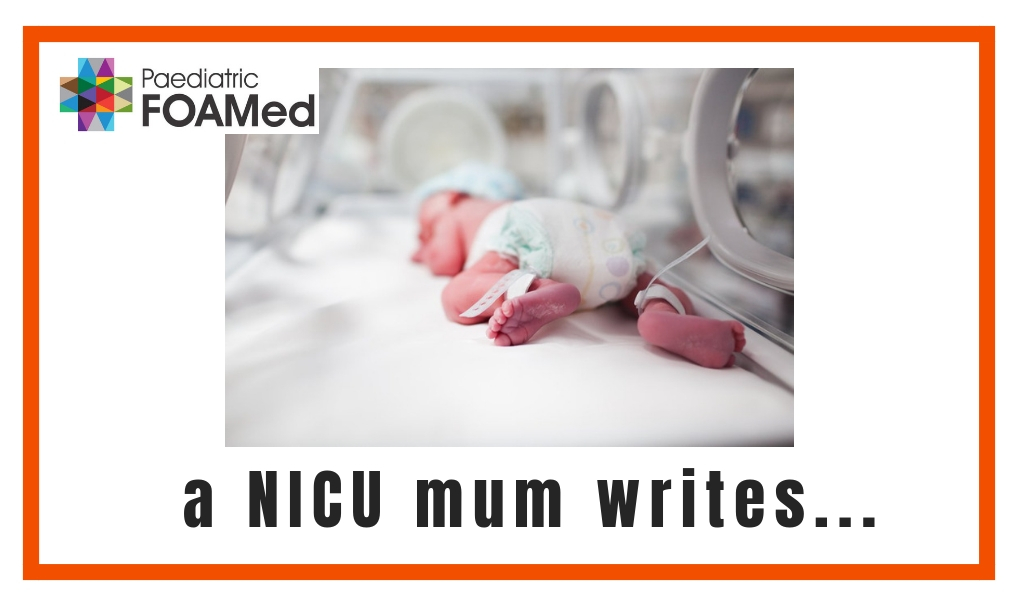 Ten Top Tips for doctors, from a NICU mum