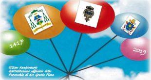 PIEDIMONTE MATESE – GRANDE FESTA PER IL 602MO ANNIVERSARIO DELL' ISTITUZIONE UFFICIALE  DELLA PARROCCHIA AVE GRATIA PLENA