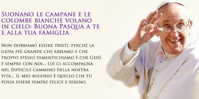 Papa Francesco Pasqua auguri