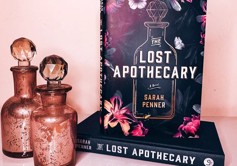 The Lost Apothecary by Sarah Penner | Book Review
