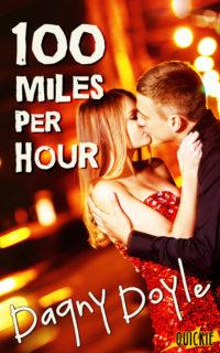 100 Miles Per Hour