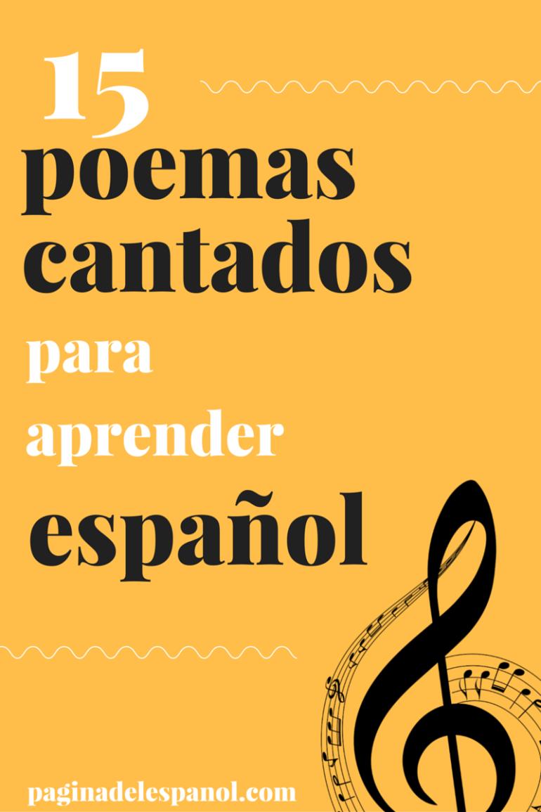 15 poemas cantados para aprender español la página del español
