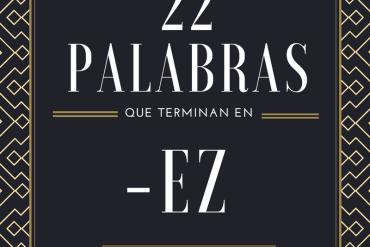 Palabras en español que terminan en -ez